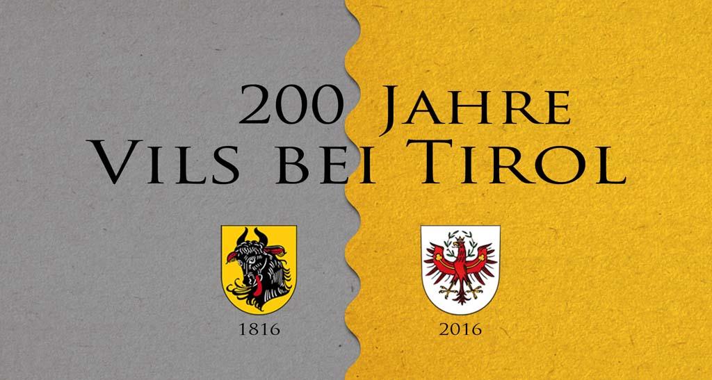 200 Jahre Vils bei Tirol